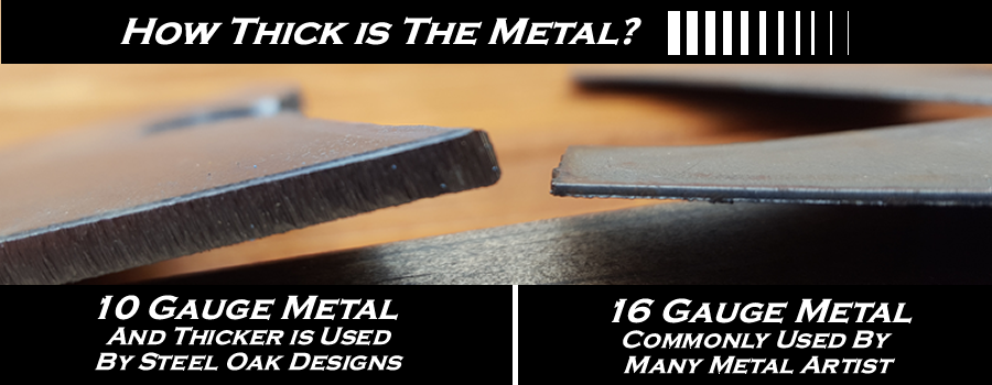 SteelOakDesigns metal thickness